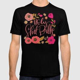 Pretty Swe*ry: Holy Shit Balls T-shirt