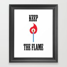 Keep the Flame Framed Art Print