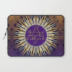 Inspire Artistry • Do What You Love Laptop Sleeve