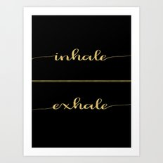 Inhale Greatness Art Print