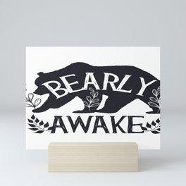 Bearly Awake Mini Art Print