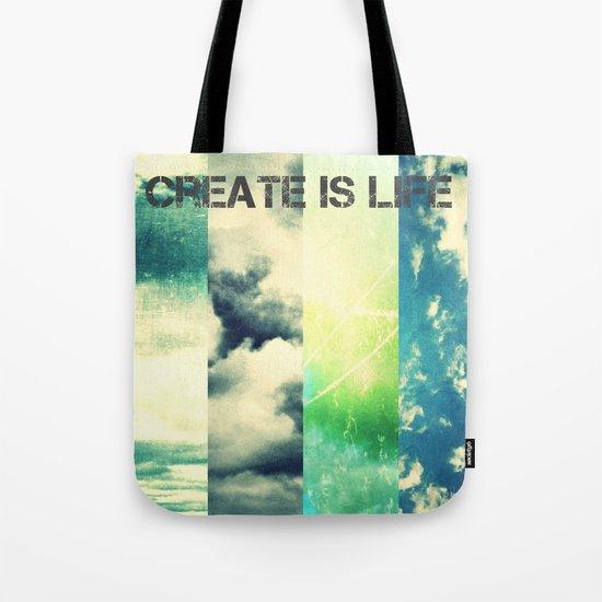 CREATE IS LIFE Tote Bag
