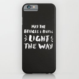 Burned Bridges – Black & White iPhone Case