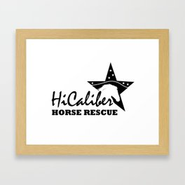 High Caliber Horse Rescue Framed Art Print