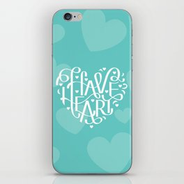 Have Heart iPhone Skin