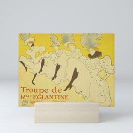 TOULOUSE-LAUTREC 1896 Troupe de Mademoiselle Eglantine Mini Art Print