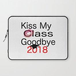 kiss my class new goodbye 2018 love senior year graduate art cute support fun laugh word grade fresh Laptop Sleeve
