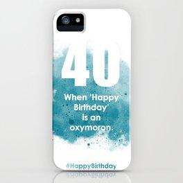 AgeIsJustANumber-40-SkyBurstA iPhone Case