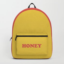 Honey Funny Quote Backpack