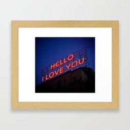 Hello, I love you... Framed Art Print