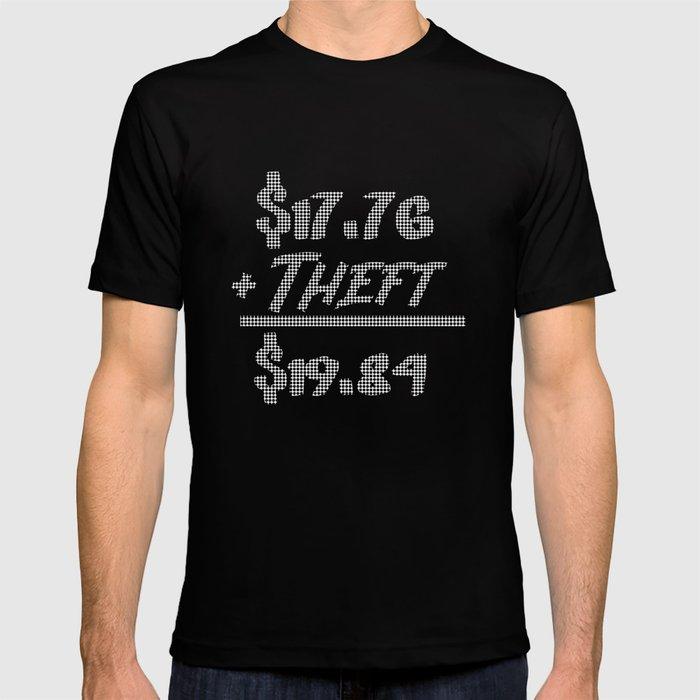 2b00adea8 $17.76+Theft=$19.84 Funny Anarcho Capitalism Libertarian print T-shirt by  noveltymerch | Society6