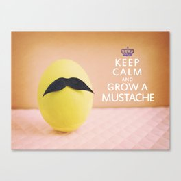 Keep Calm & Grow A Mustache Canvas Print