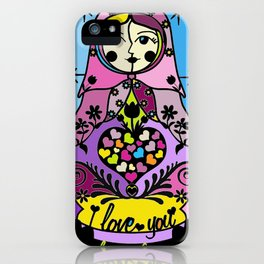 "Colorful matryoshka- ""I love you always forever"" by Lilach Vidal iPhone Case"