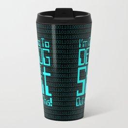 Debug IT / When all else fails… Travel Mug