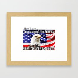 On a Scale of 1 to America Framed Art Print