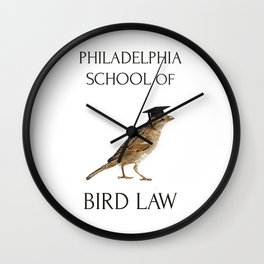 Philadelphia School of Bird Law Wall Clock