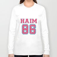 haim Long Sleeve T-shirts featuring HAIM 86 by it's haim time