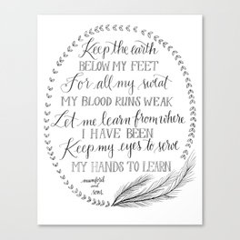 Keep the Earth Below my Feet Canvas Print