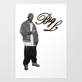 Big L //Black&White Art Print