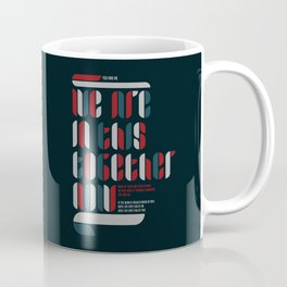 TOGETHER NOW Coffee Mug