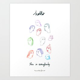 Hello, this is everybody Art Print