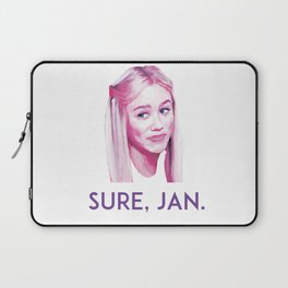 Sure, Jan. Laptop Sleeve