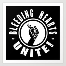 BLEEDING HEARTS UNITE! (negative) Art Print