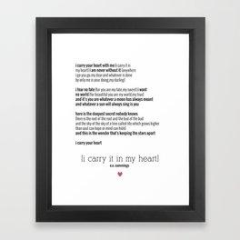 e.e. cummings - I Carry Your Heart Framed Art Print