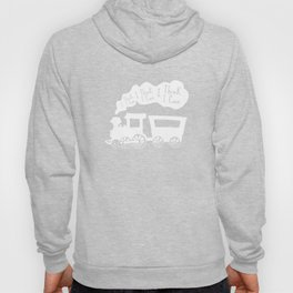 I Think I Can, I Think I Can, I Think I Can - The Little Engine that Could inspired Print Hoody