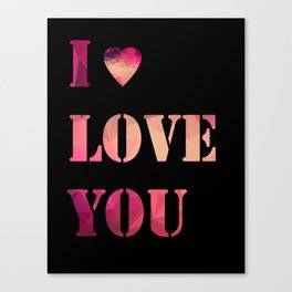 I love you . Poster Canvas Print