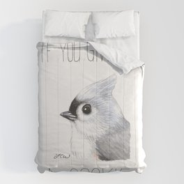 If You Give a Titmouse a Cookie (Tufted Titmouse) Comforters