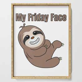 Funny, Lazy But Cute Tshirt Design My Friday Face Sloth Serving Tray