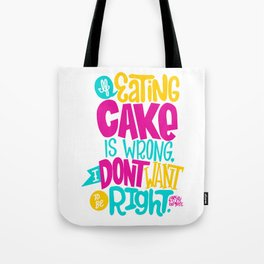 Eating Cake Tote Bag