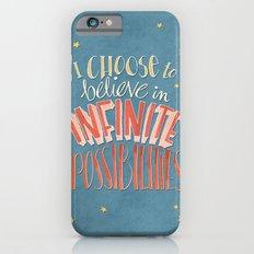 Infinite Possibilities Slim Case iPhone 6