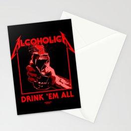 Alcoholica - Drink 'Em All Stationery Cards