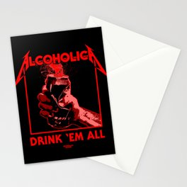 Alcoholica - Drink 'Em All Stationery Cards