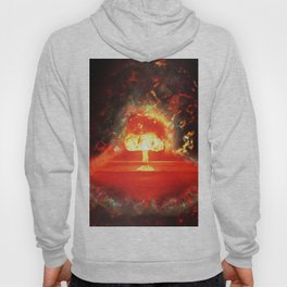 Famous humourous quotes series: Atomic mushroom explosion  Hoody