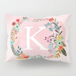 Flower Wreath with Personalized Monogram Initial Letter K on Pink Watercolor Paper Texture Artwork Pillow Sham