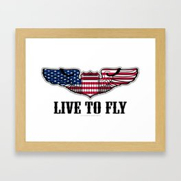 Live To Fly Framed Art Print