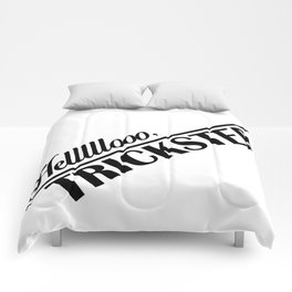 Hello, Trickster Comforters