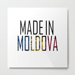 Made In Moldova Metal Print
