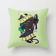 Never Cross Throw Pillow