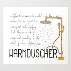 Warmduscher Art Print