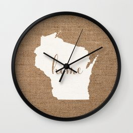 Wisconsin is Home - White on Burlap Wall Clock