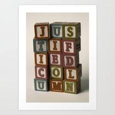Justified Column Art Print