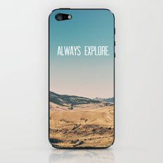 Always Explore iPhone & iPod Skin