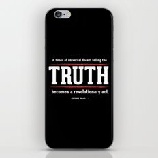 Telling the Truth is a Revolutionary Act iPhone & iPod Skin