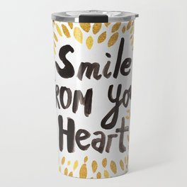 Smile From Your Heart Travel Mug