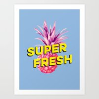pinapple Art Prints featuring Super Fresh by Galaxy Eyes