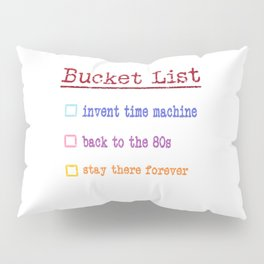 Bucket List Pillow Sham